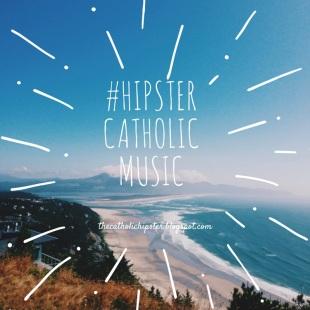 HipsterCatholicMusic