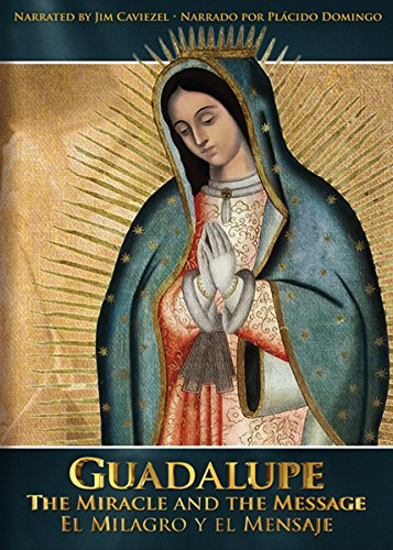 Guadalupethemiracleandthemessage